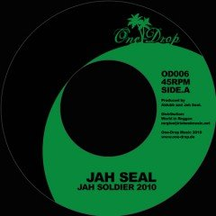"""Jah Seal """"Jah Soldier 2010"""" & """"Dub"""" / Brother Culture """"Rastafari Theocratic Government"""" / Mighty Howard """"Jah Soldiers"""" (One Drop Music)"""