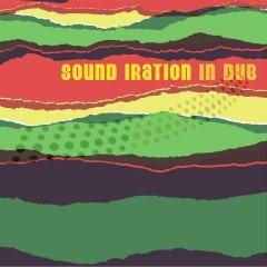 "Sound Iration ""In Dub"" (Year Zero/Groove Attack – 2010)"