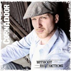 "Cornadoor ""Without Restrictions"" (Soundquake 2010)"