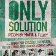 Only Solution Riddim (Irie Ites Records – 2010) Modern Roots steht nach wie vor hoch im Kurs. Eine feste Institution in diesem Bereich stellen Irie Ites Records aus Frankreich dar....