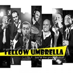 "Yellow Umbrella ""Live At The Groovestation"" (Pork Pie – 2011)"