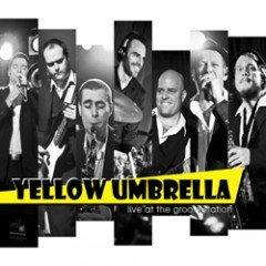 "Yellow Umbrella ""Live At The Groovestation"" (Pork Pie – 2011)"