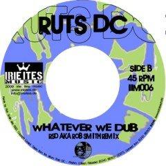 Ruts DC Whatever We Do + RSD dub 7 Inch [IIM006]