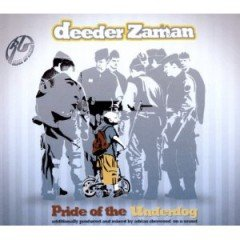 "Deeder Zaman ""Pride Of The Underdog"" (Modulor – 2011)"