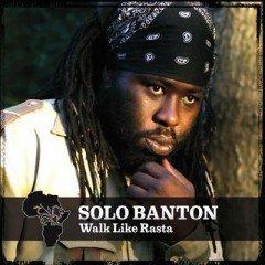 "Solo Banton ""Walk Like Rasta"" (Reality Shock)"