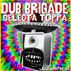 IIP005 [DUB] DUB BRIGADE EPISODE #2 – SELECTA TOPPA