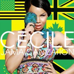 "Ce'Cile ""Jamaicanization"" (Kingstone Rec. 2011)"
