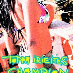 IIP012[JUNGLE] toppa IrieItes – CHAMPION RaggaJungleMix
