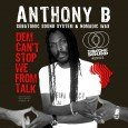"""SUBATOMIC SOUND is back with the hit high energy political scorcher from Jamaica's massive dancehall reggae star Anthony B on Subatomic Sound System & Nomadic Wax' re-upped """"NYC-2-Africa"""" riddim, recorded […]"""