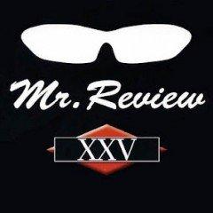 """Mr. Review """"XXV"""" (Pork Pie – 2012)"""