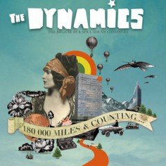 "The Dynamics ""180000 Miles & Counting…"" (Big Single)"