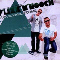 """Flixx'n'Hooch """"Verlixx'n'Hoochnochmal"""" (Shake-a-Dem)"""