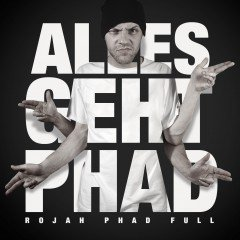 "Rojah Phad Full ""Alles Geht Phad"" (Rootdown Records)"