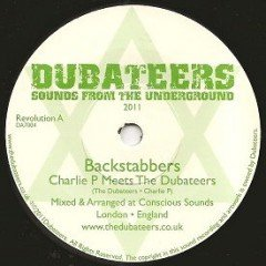 "The Dubateers meet Charlie P ""Backstabbers"" (Dubateers)"