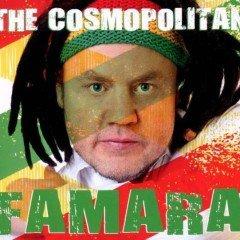 "Famara ""The Cosmopolitan"" (N-Gage Productions)"