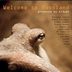 "Aldubb ""Welcome To Bassland"" (One-Drop Music)"
