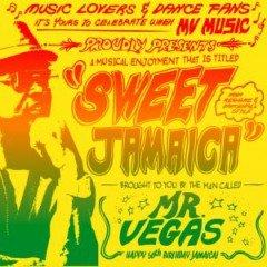 "Mr. Vegas ""Sweet Jamaica"" (VPAL)"