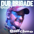 EPISODE #7 – Saetchmo DUB BRIGADE is a sequal of mixtapes freely available for each & everyone....