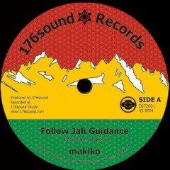 """Makiko """"Follow Jah Guidance"""" (176Sound)"""