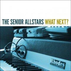 "The Senior Allstars ""What Next?"" (Skycap)"