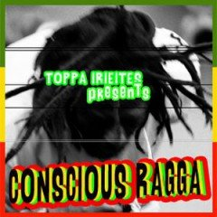 IIP037 On a Conscious Ragga Trip By Toppa IrieItes