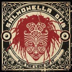 """Salmonella Dub """"For The Love Of It"""" (Echo Beach)"""