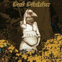 "Dub Division ""Shalom"" (Planet Dread Records)"