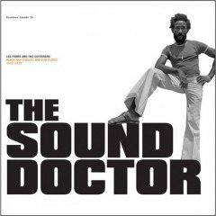 "Lee Perry & Friends ""Sound Doctor"" (Pressure Sounds)"