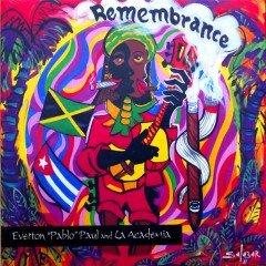 "Everton ""Pablo"" Paul & La Academia ""Remembrance"" (Side Door)"