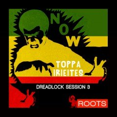 IIP044 – Toppa IrieItes – Dreadlock Session 3