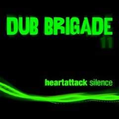 IIP041 – Dub Brigade episode 11 – Heart Attack
