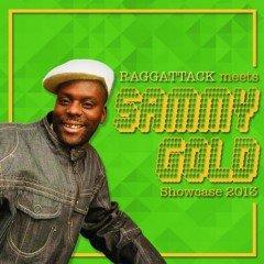 Sammy Gold – Showcase 2013 by Raggattack