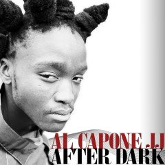 "Al Capone JJ ""After Dark"" (One-Drop Music)"