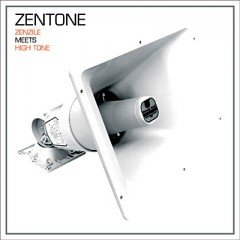 "Zentone ""Zenzile Meets High Tone"" (Jarring Effects)"