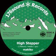 "Makiko ""High Stepper"" (176Sound)"