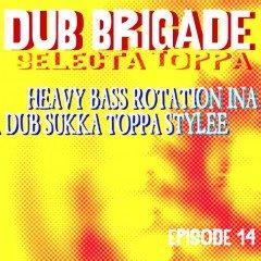 IIP050 – Dub Brigade episode 14 – TOPPA
