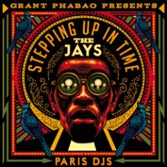 "Grant Phabao & The Jays ""Stepping Up In Time"" (T.I.M.E.C./Paris Dj`s)"