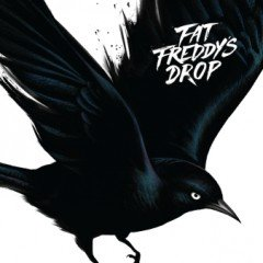 "Fat Freddy's Drop ""Blackbird"" (The Drop)"