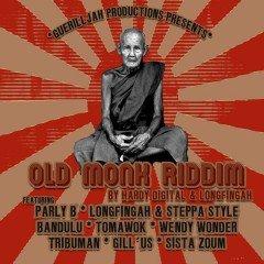 Old Monk Riddim (GuerillJah Prod.)