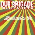 IIP056 DUB BRIGADE episode 16 also on