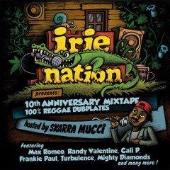 IIP058 – IRIE NATION 10th ANNIVERSARY MIXTAPE 100% REGGAE DUBPLATES