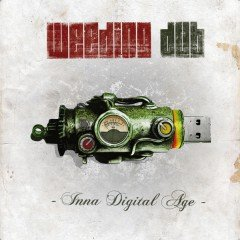 """Weeding Dub """"Inna Digital Age"""" (Control Tower)"""