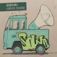 """Dubtari """"Unser Sound"""" (Dubtari Records)"""