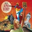 """Alpha Blondy """"Best Of"""" (Wagram Music – 2014) Was fehlt einem international anerkannten Künstler nach fast 40 kreativen Schaffensjahren, mehreren Welthits und über 20 veröffentlichten Alben eigentlich noch? Richtig, ein..."""