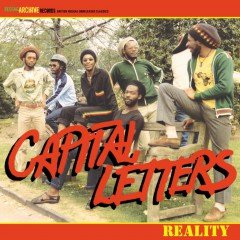 """Capital Letters """"Reality"""" (Reggae Archive Records)"""