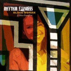 "Rhythm Express ""Black Woman"" feat. Selena Evangeline (7 Arts)"
