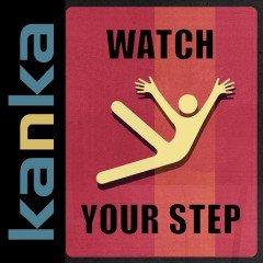 "Kanka ""Watch Your Step"" (Dubalistik Record)"