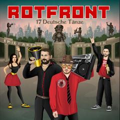 """RotFront """"17 Deutsche Tänze"""" (GMO)"""