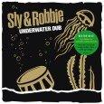 """Sly & Robbie """"Underwater Dub""""(Groove Attack – 2014) """"Strictly Dub – no vocals"""" ist hier neben dem Experimentieren wieder einmal das leitende Prinzip von Sly & Robbie. Nachdem sie vor..."""