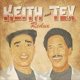 """Keith & Tex """"Redux"""" (Soulbeats Records/M'A Prod – 2014) Erst vor Kurzem traten sie in Hamburg zum ersten Mal gemeinsam in Europa auf: Keith & Tex! Unvergessen ihr riesiger Hit..."""